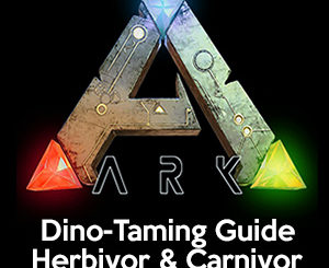 ARK - Dinosaurier-Taming-Guide