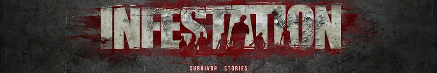 Infestation: Survivor Stories
