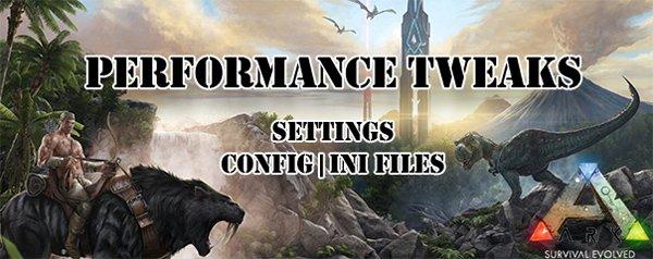 ARK Performance Tweaks