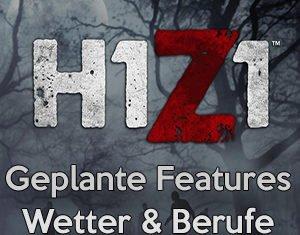 H1Z1 devblog