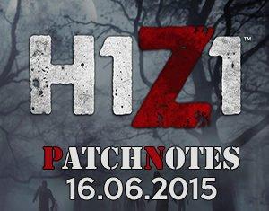 H1Z1 Patchnotes 16.06.