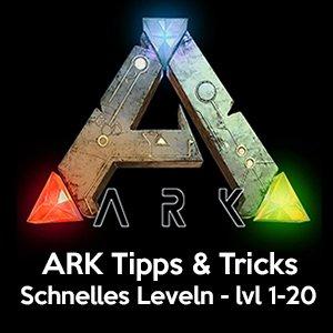 ARK schnell leveln