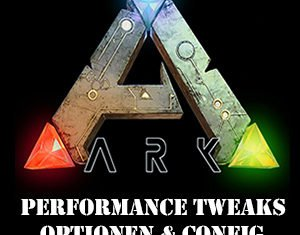 ARK Performance Tweaks