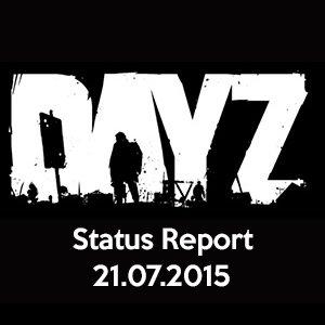 DayZ Status Report 21.07.