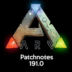 ARK Patch 191.0