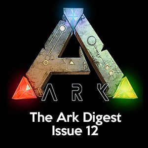 ARK Digest Issue 12