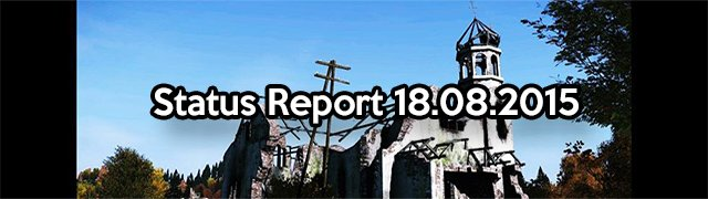 DayZ Status Report 18.08.