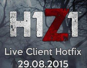 H1Z1 Hotfix 8/29