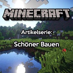 Minecraft Schöner Bauen SurvivalSandboxde - Minecraft gutes haus bauen anleitung
