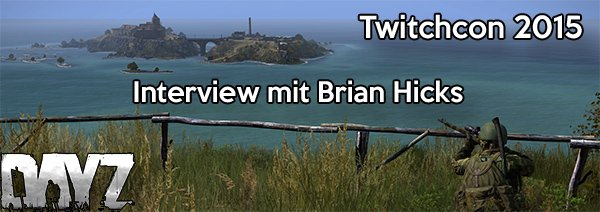 DayZ Interview TwitchCon 2015