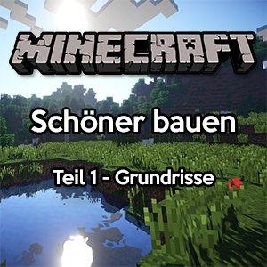 Minecraft Schöner Bauen Grundrisse SurvivalSandboxde - Minecraft mittelalter haus command