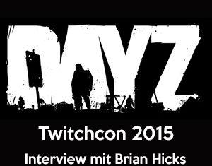 DayZ Interview TwitchCon 2015