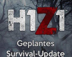 H1Z1 Survival Update