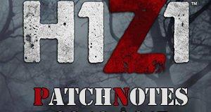 H1Z1 Update 22.10.2015