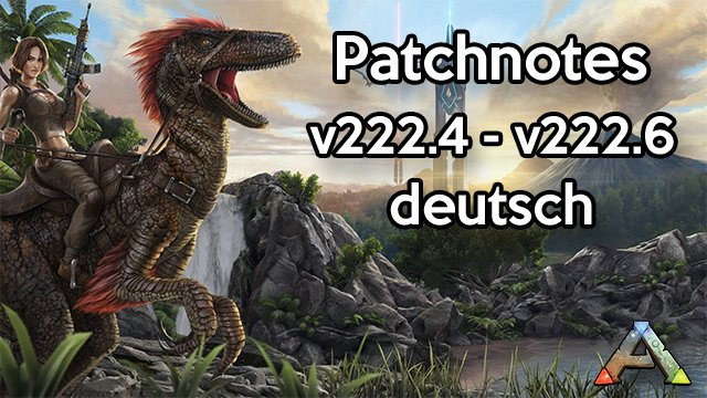 ARK Patch v222.6, ARK Patch v222.5, ARK Patch v222.4