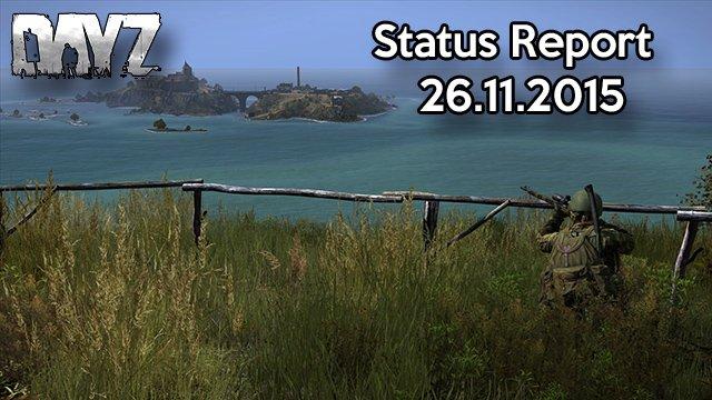 DayZ Status Report vom 26.11.2015