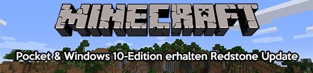 Minecraft Pocket Edition & Windows 10 Edition