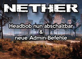 Nether - Headbob-Option & neue Admin-Befehle