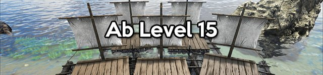 ARK Levelguide - Ab Level 15