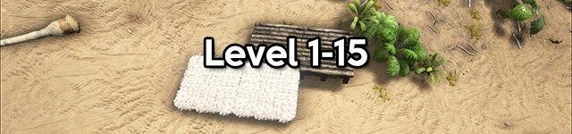 ARK Levelguide - Level 1-15