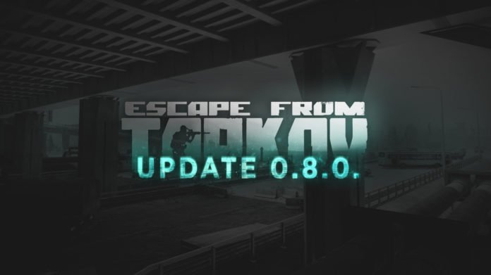 Escape from Tarkov Update 0.8.0.1208
