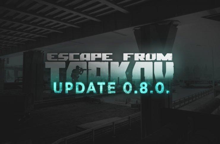 Escape from Tarkov Update 0.8.0.1208