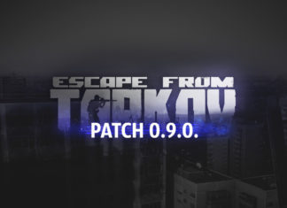 Escape from Tarkov - Patch 0.9.0