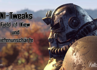 Fallout 76 Field of View und Depth of Field INI Tweaks