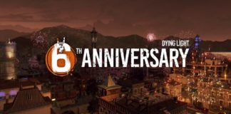 Dying Light 6. Geburtstag