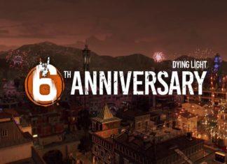 Dying Light 6. Geburtstag